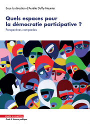 Quels espaces pour la démocratie participatives ?