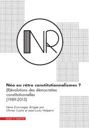 Néo ou rétro constitutionnalismes ? (coffret des 6 ouvrages)