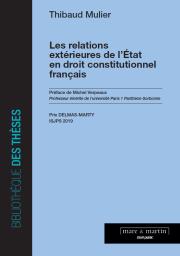 Les relations extérieures de l'Etat en droit constitutionnel français