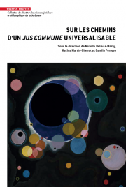 Sur les chemins d'un Jus Commune universalisable