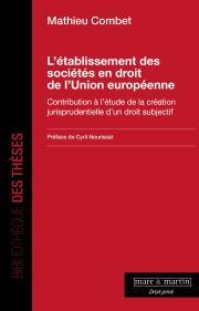 L'établissement des sociétés en droit de l'Union européenne