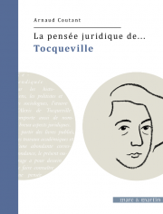 La pensée juridique de...Alexis de Tocqueville