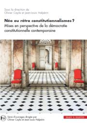 Néo ou rétro constitutionnalismes ?
