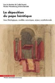 La déposition du pape hérétique