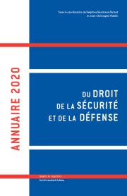 Annuaire 2020 du droit de la sécurité et de la défense