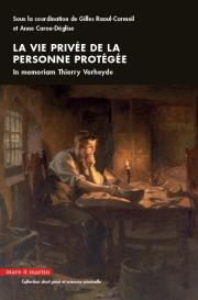 La vie privée de la personne protégée