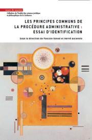 Les principes communs de la procédure administrative