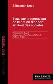 Essai sur le renouveau de la notion d'apport en droit des sociétés