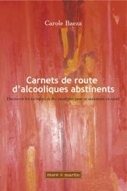 Carnets de Route d'alcooliques abstinents
