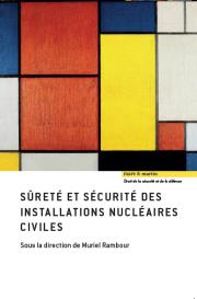Sûreté et sécurité des installations nucléaires civiles