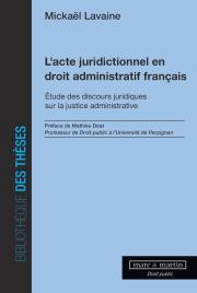L'acte juridictionnel en droit administratif français