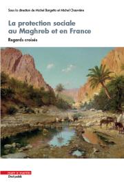 La protection sociale en France et au Maghreb