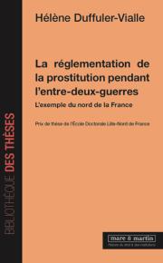 La réglementation de la prostitution pendant l'entre-deux-guerres