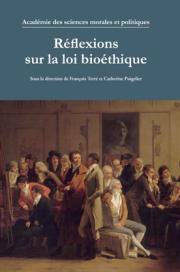 Réflexions sur la loi bioéthique
