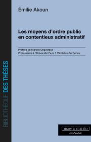 Les moyens d'ordre public en contentieux administratif