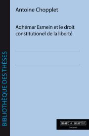 Adhémar Esmein et le droit constitutionnel de la liberté