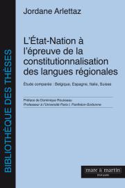 L'État-Nation à l'épreuve de la constitutionnalisation des langues régionales
