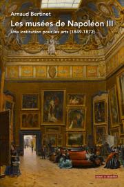 Les Musées de Napoléon III