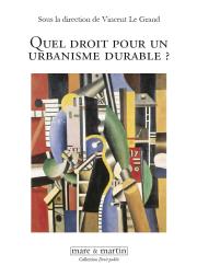 Quel Droit pour un urbanisme durable ?
