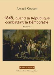 1848, quand la République combattait la démocratie