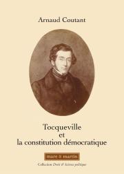Tocqueville et la constitution démocratique