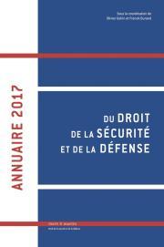 Annuaire 2017 du droit de la sécurité et de la défense