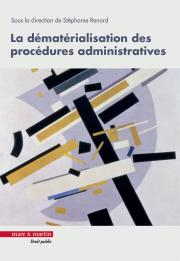La dématérialisation des procédures administratives