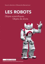 Les Robots, objets scientifiques, objets de droits