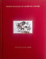 L'Inventaire des dessins d'Antoine-Jean Gros (Paris, 1771-1835) au Louvre