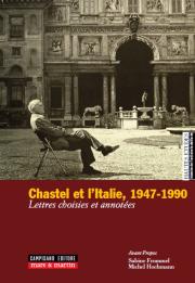 Chastel et l'Italie, 1947-1990