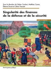 Singularité des finances de la défense et de la sécurité