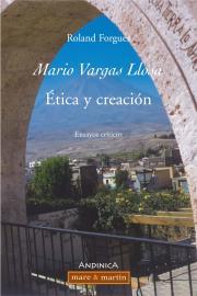 Mario Vargas Llosa, Etica y Creacion