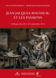 Jean-Jaques Rousseau et les passions