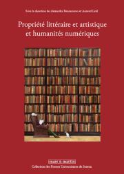 Propriété littéraire et artistique et humanités numériques