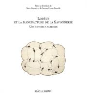 Lodève et la manufacture de la Savonnerie