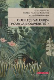 Quelle(s) valeur(s) pour la biodiversité ?