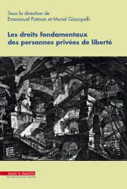 Les droits fondamentaux des personnes privées de liberté