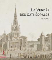 La Vendée des cathédrales