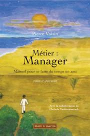 Métier : Manager. Tome II